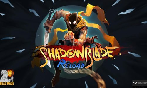 Shadow Blade : Reload