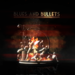 Blues & Bullets Cover