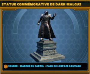 Statue Commémorative - Dark Malgus