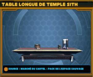 Table Longue de Temple Sith